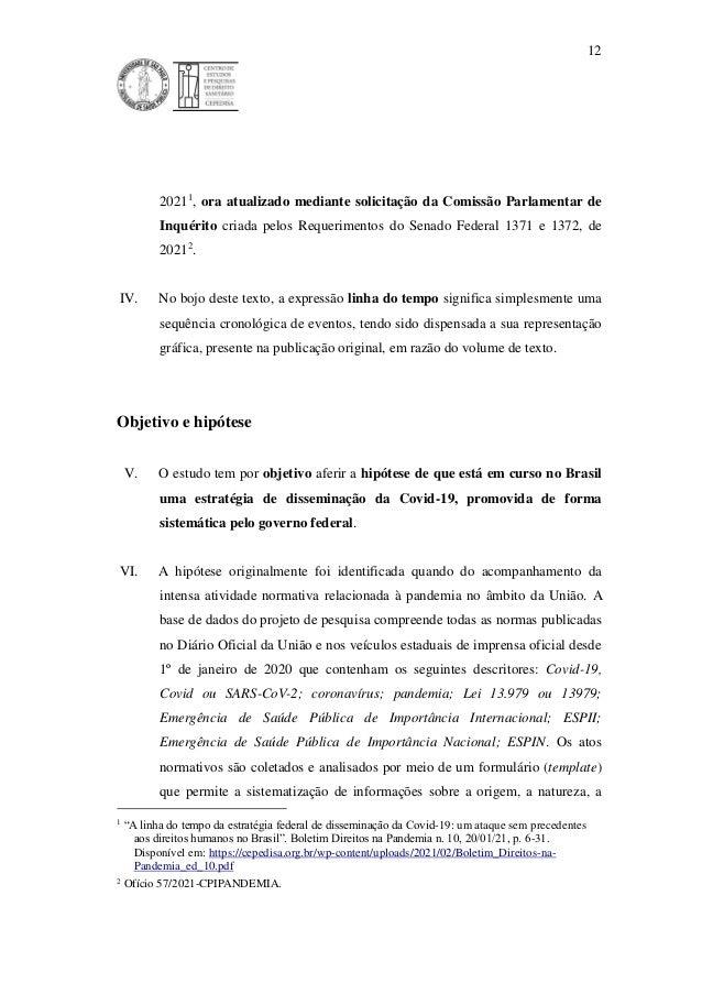 12 20211 , ora atualizado mediante solicitação da Comissão Parlamentar de Inquérito criada pelos Requerimentos do Senado F...