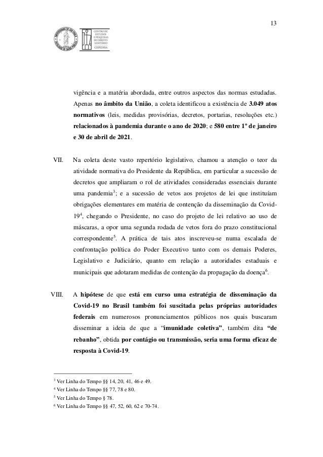 13 vigência e a matéria abordada, entre outros aspectos das normas estudadas. Apenas no âmbito da União, a coleta identifi...