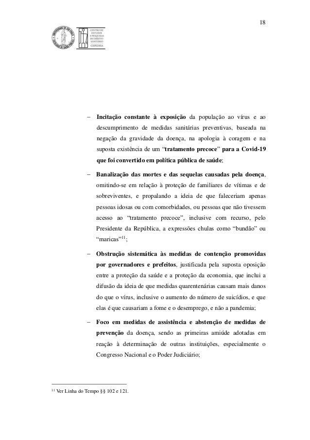 18  Incitação constante à exposição da população ao vírus e ao descumprimento de medidas sanitárias preventivas, baseada ...
