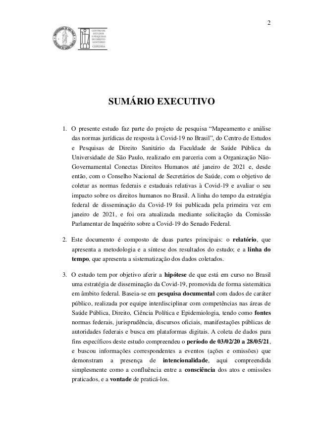"""2 SUMÁRIO EXECUTIVO 1. O presente estudo faz parte do projeto de pesquisa """"Mapeamento e análise das normas jurídicas de re..."""