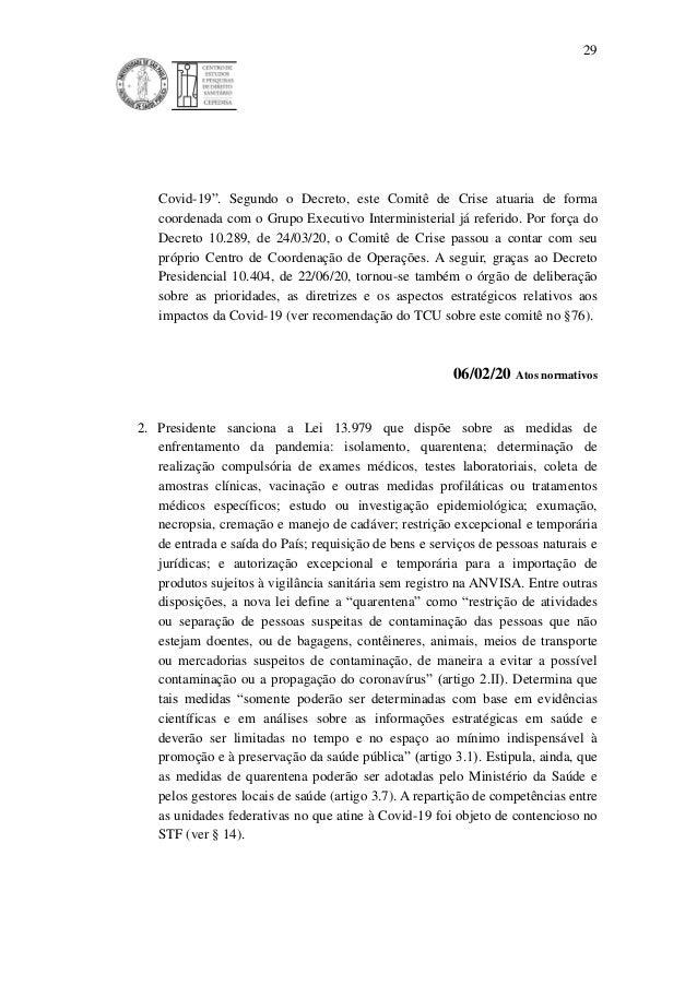 """29 Covid-19"""". Segundo o Decreto, este Comitê de Crise atuaria de forma coordenada com o Grupo Executivo Interministerial j..."""