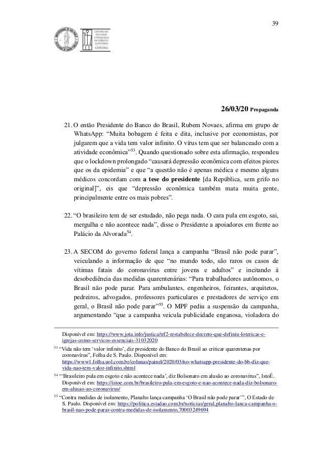 """39 26/03/20 Propaganda 21. O então Presidente do Banco do Brasil, Rubem Novaes, afirma em grupo de WhatsApp: """"Muita bobage..."""