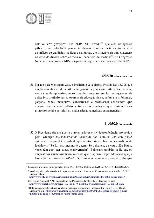 """53 dolo ou erro grosseiro"""". Em 21/05, STF decidiu90 que atos de agentes públicos em relação à pandemia devem observar crit..."""