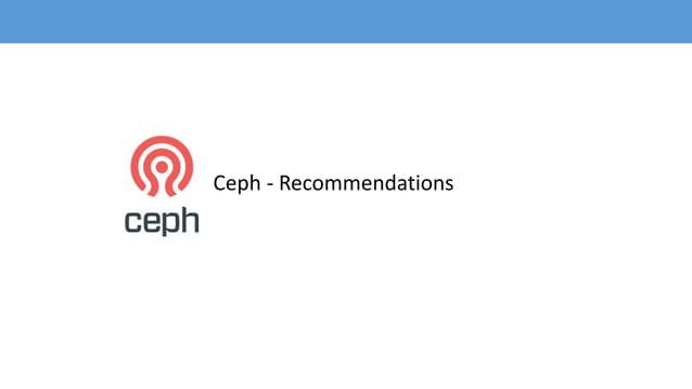 Ceph - Recommendations