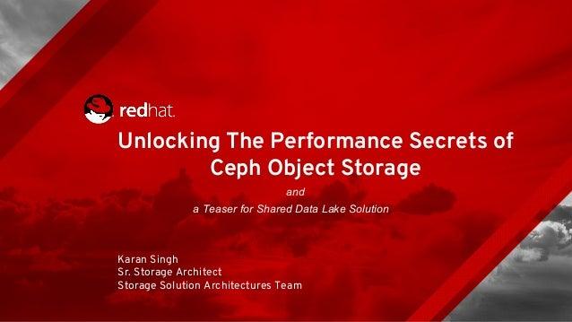 Ceph Object Storage Performance Secrets and Ceph Data Lake Solution