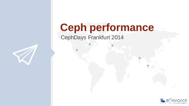 Ceph performance CephDays Frankfurt 2014