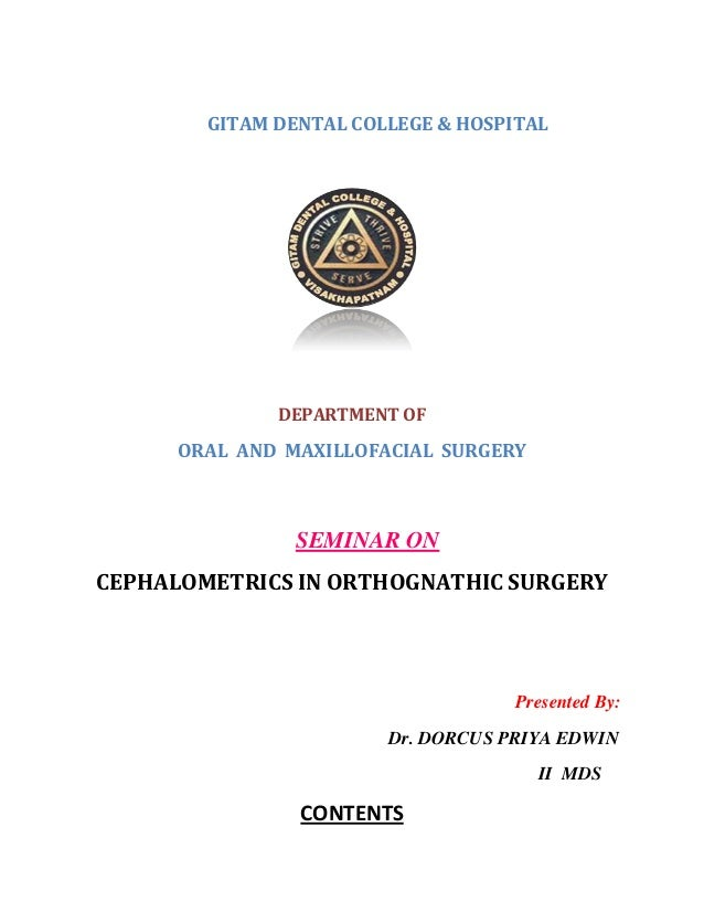 GITAM DENTAL COLLEGE & HOSPITAL DEPARTMENT OF ORAL AND MAXILLOFACIAL SURGERY SEMINAR ON CEPHALOMETRICS IN ORTHOGNATHIC SUR...