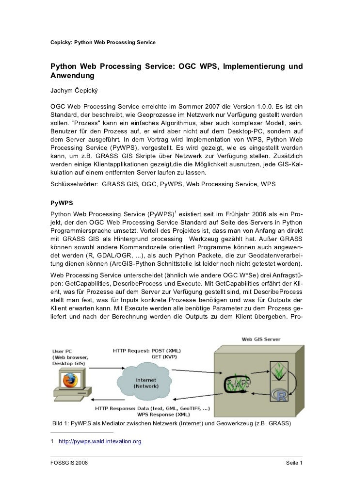 Cepicky: Python Web Processing ServicePython Web Processing Service: OGC WPS, Implementierung undAnwendungJachym ČepickýOG...