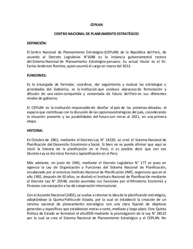 CEPLAN CENTRO NACIONAL DE PLANEAMIENTO ESTRATÉGICO DEFINICIÓN: El Centro Nacional de Planeamiento Estratégico (CEPLAN) de ...