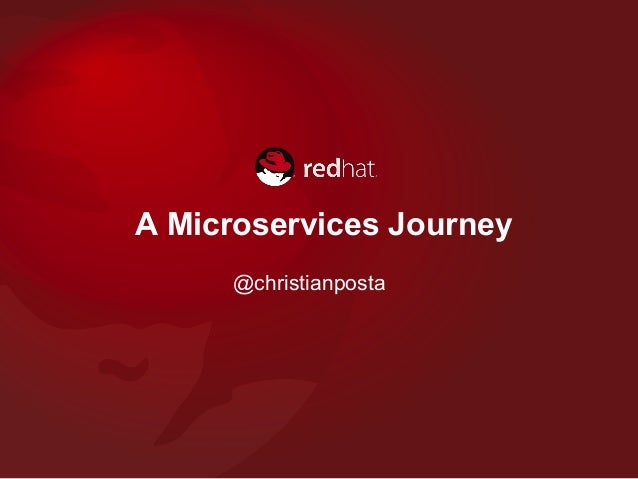 A Microservices Journey @christianposta