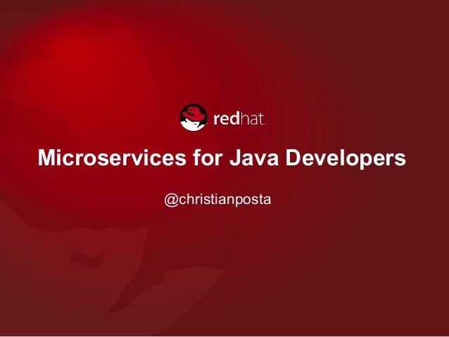 Microservices for Java Developers @christianposta