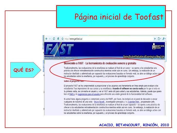 ACACIO, BETANCOURT, RINCÓN, 2010 Página inicial de Toofast QUÉ ES?