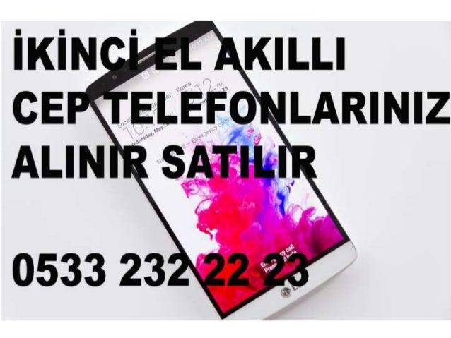 Şile İkinci El Cep Telefonu Alanlar 0533 232 22 23 | 2. El ...