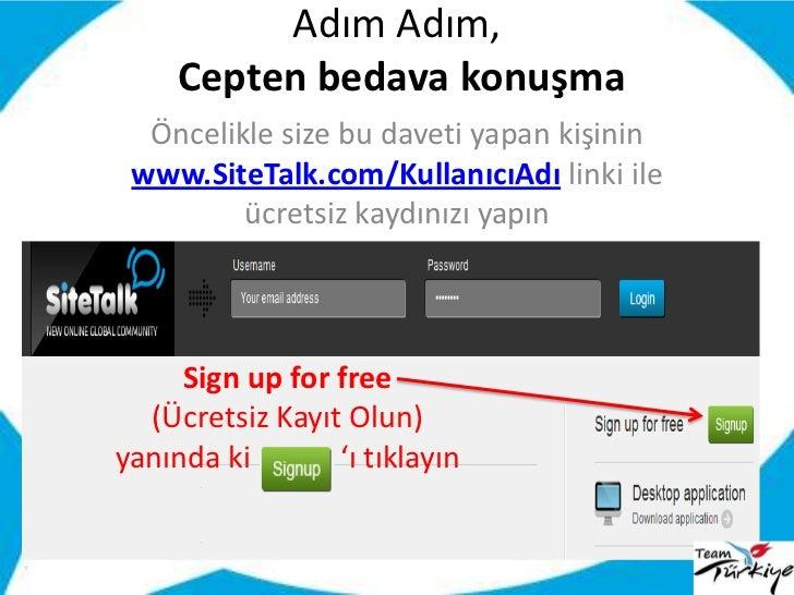 Adım Adım, Cepten bedava konuşma<br />Öncelikle size bu daveti yapan kişinin <br />www.SiteTalk.com/KullanıcıAdı linki ile...