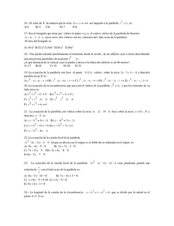 216.- El valor de               k de manera que la recta                            2x        y     k        0 sea tangent...