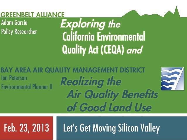 GREENBELT ALLIANCEAdam Garcia         Exploring thePolicy Researcher                    California Environmental          ...