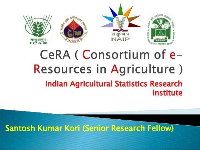 Cera Consortium Of E Resources In Agriculture