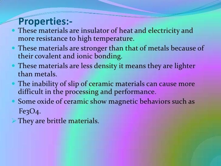 Ceramics More Brittle Than Metals Inorganic Non Metallic