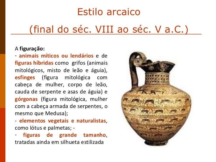 <ul><li>A  figuração:  </li></ul><ul><li>animais míticos ou lendários  e de  figuras híbridas  como  grifos (animais mitol...