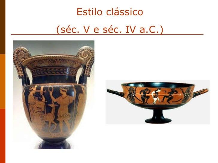 Estilo clássico (séc. V e séc. IV a.C.)