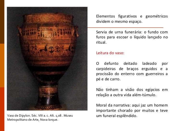 Elementos figurativos e geométricos dividem o mesmo espaço. Servia de urna funerária: o fundo com furos para escoar o líqu...