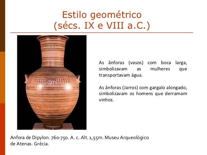 Anfora de Dipylon. 760-750. A. c. Alt. 1,55m. Museu Arqueológico  de Atenas. Grécia. As ânforas (vasos) com boca larga, si...