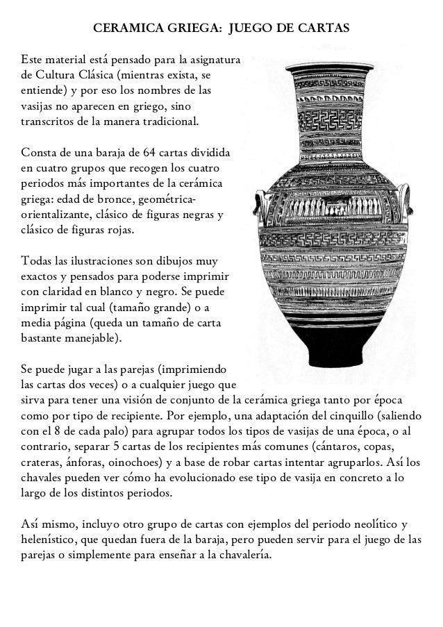 CERAMICA GRIEGA: JUEGO DE CARTASEste material está pensado para la asignaturade Cultura Clásica (mientras exista, seentien...