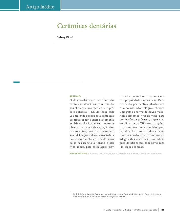 Artigo Inédito                 Cerâmicas dentárias                 Sidney Kina*                          ReSumo           ...