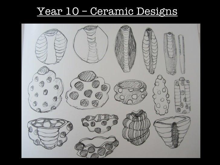 Year 10 – Ceramic Designs
