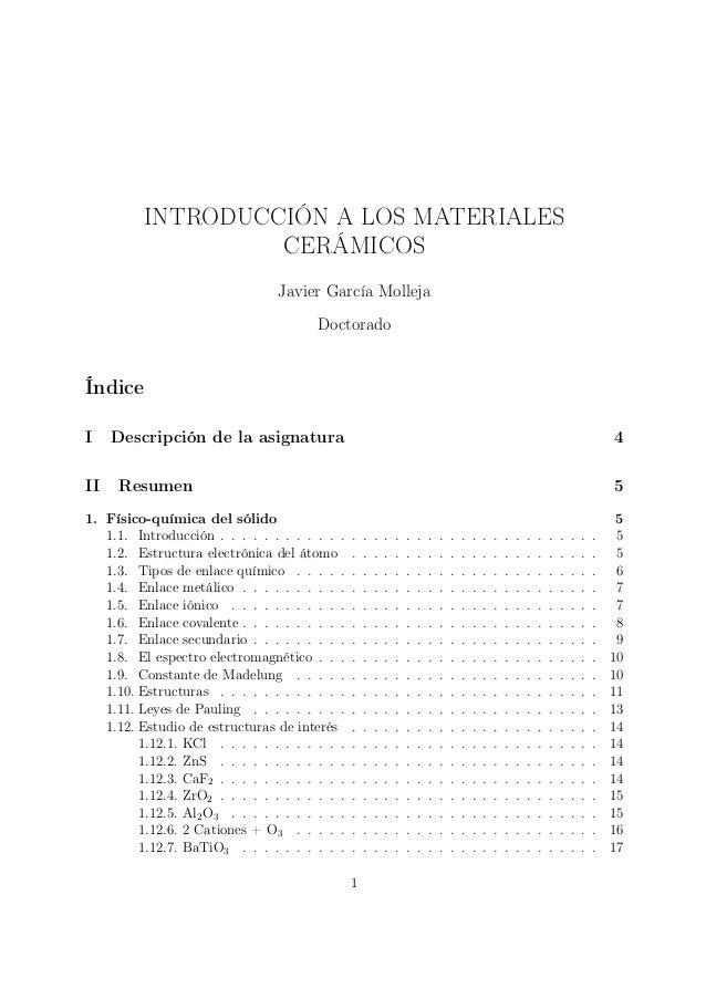 INTRODUCCIÓN A LOS MATERIALES                   CERÁMICOS                                 Javier García Molleja           ...