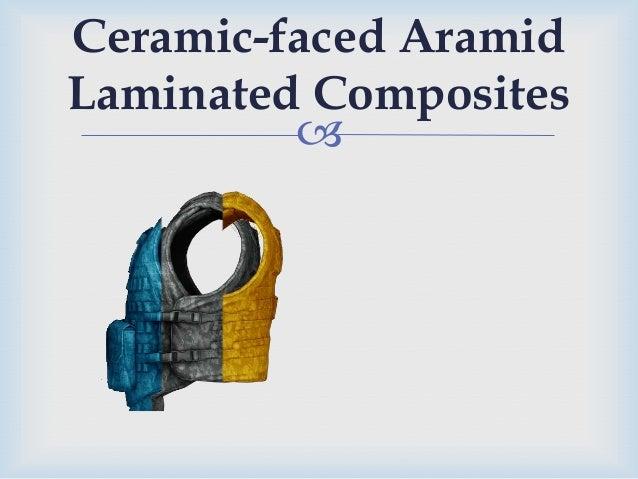  Ceramic-faced Aramid Laminated Composites