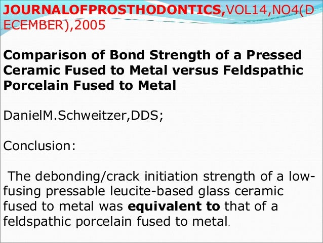 J Prosthod 1995;4: 101- 110 A Comaprison of Infrared and Torch soldering of Au-Pd and Co-Cr Metal-Ceramic Alloys Using a H...