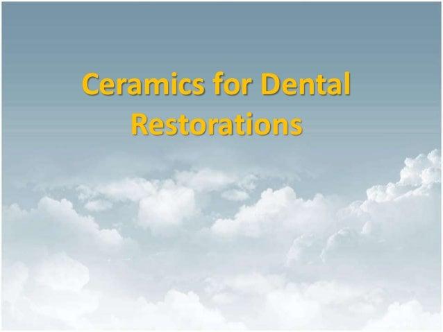 Ceramics for Dental Restorations