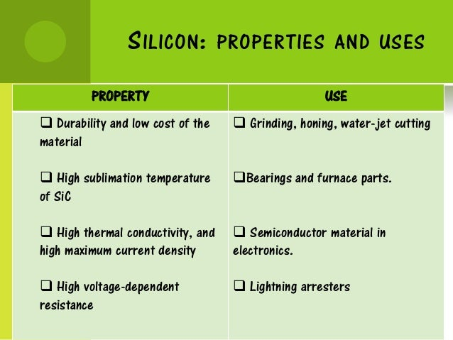 applications of silicon Silicon makes up 277% of the earth's crust by mass and is the second most abundant element (oxygen is the first) it does not occur uncombined in nature but occurs chiefly as the oxide (silica) and as silicates.