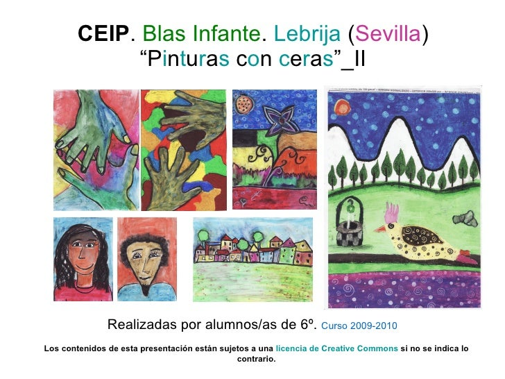 """CEIP .  Blas Infante .  Lebrija  ( Sevilla ) """" P i n t u r a s  c o n  c e r a s """"_II Realizadas por alumnos/as de 6º.  Cu..."""