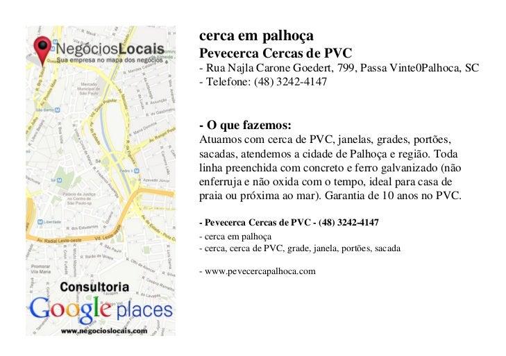 cerca em palhoçaPevecerca Cercas de PVC- Rua Najla Carone Goedert, 799, Passa Vinte0Palhoca, SC- Telefone: (48) 3242-4147-...
