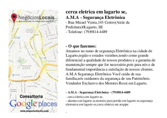 cerca eletrica em lagarto se, A.M.A - Segurança Eletrônica - Rua Mizael Vieira,143 Centro(Atrás da Prefeitura)0Lagarto, SE...