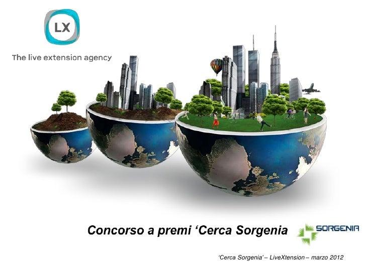 'Cerca Sorgenia' – LiveXtension – marzo 2012