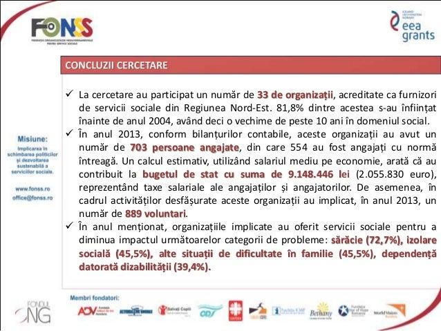 Capacitatea ONG-urilor din Regiunea NE in furnizarea serviciilor sociale versus disponibilitatea de contractare a autoritatilor locale si judetene Slide 2
