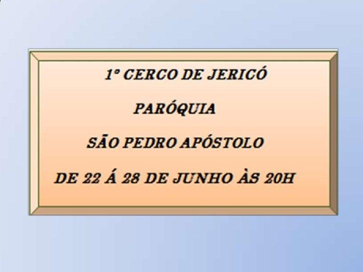 """O Cerco de Jericó iniciará com a abertura de uma portadenominada """"Porta Santa"""". Isto a distingue como a porta maisimportan..."""