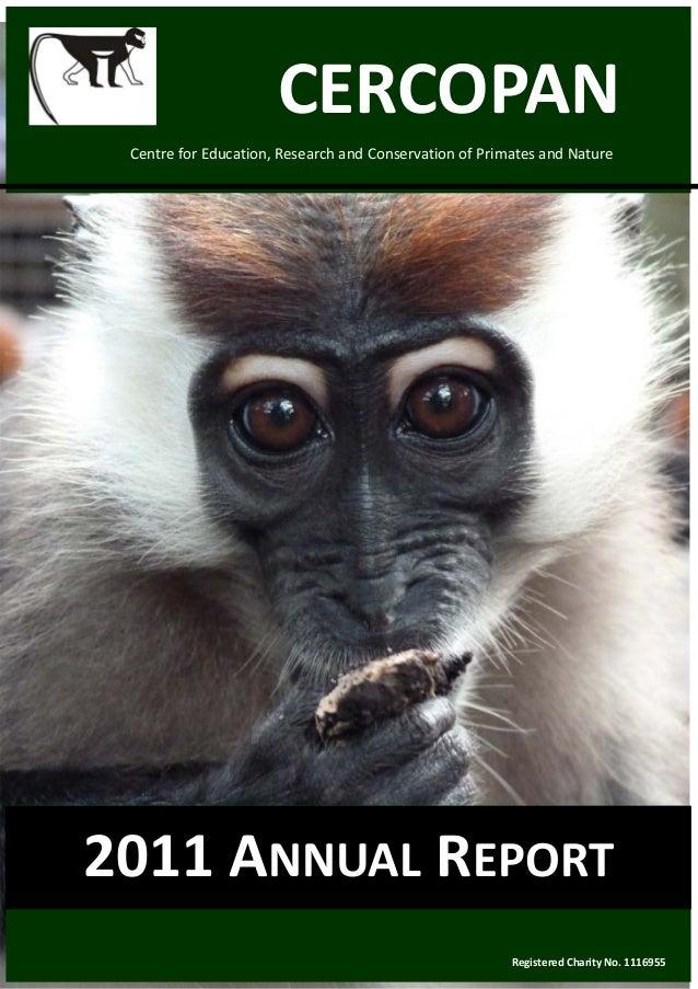CERCOPAN CentreforEducation,ResearchandConservationofPrimatesandNature2011ANNUALREPORT                      ...