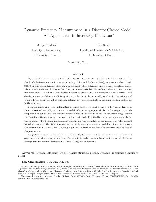 Dynamic Efficiency Measurement in a Discrete Choice Model: An Application to Inventory Behaviour∗ Jorge Cerdeira  Elvira Sil...