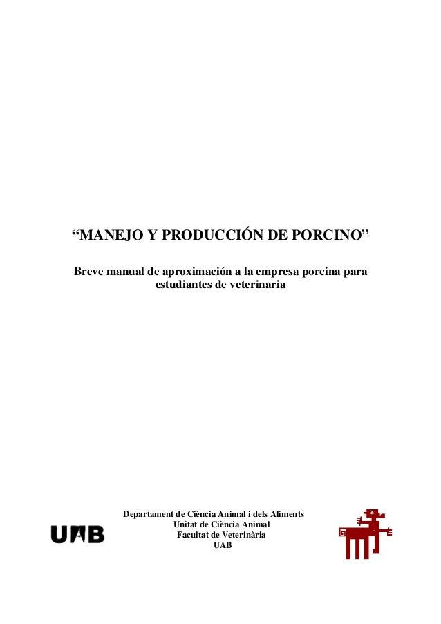 """""""MANEJO Y PRODUCCIÓN DE PORCINO""""Breve manual de aproximación a la empresa porcina para              estudiantes de veterin..."""