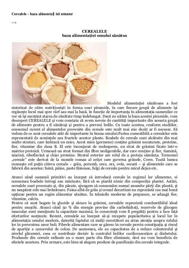 Cerealele - baza alimentaț iei umane-->                                         CEREALELE                               ba...