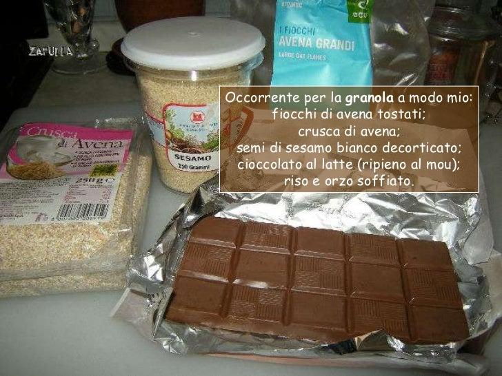 Occorrente per la granola a modo mio:      fiocchi di avena tostati;           crusca di avena; semi di sesamo bianco deco...