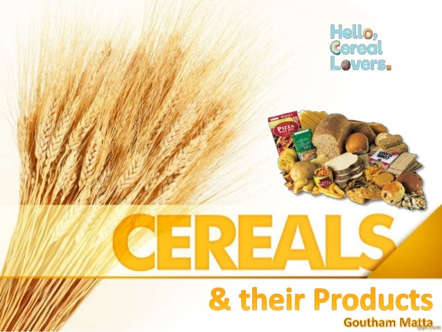 Cereals or grains belong to the monocot families 'Poaceae or Gramineae' and are cultivated widely to obtain the edible com...