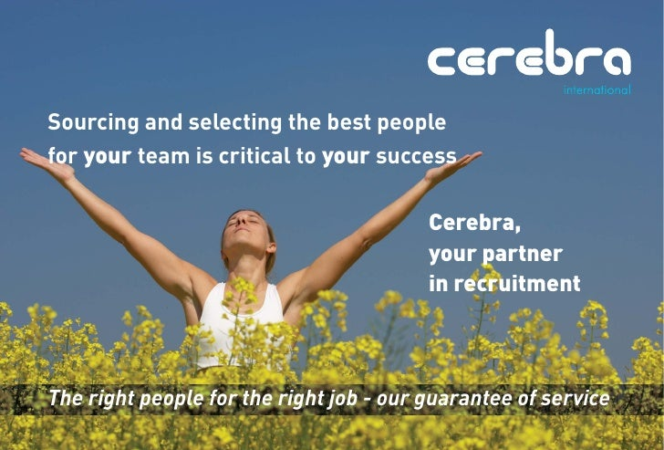 Sourcing and selecting the best people for your team is critical to your success                                          ...