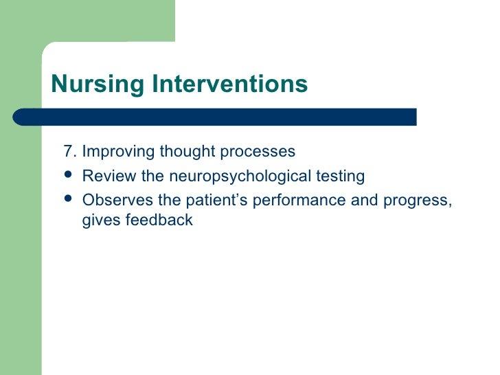<ul><li>7. Improving thought processes </li></ul><ul><li>Review the neuropsychological testing </li></ul><ul><li>Observes ...