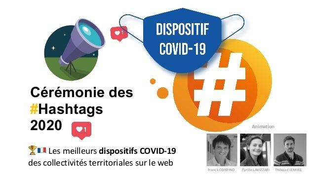 """🏆"""" Les meilleurs dispositifs COVID-19  des collectivités territoriales sur le web Cérémonie des #Hashtags 2020 Animation ..."""