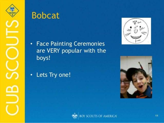 Bobcat Advancement Ceremony Face Painting